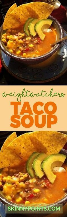 Taco Soup With Only 6 Weight Watchers Smart Points