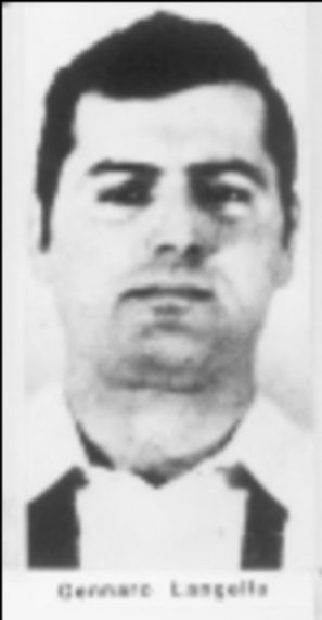 """Young Gennaro Langella. Gennaro Adriano Langella (December 30, 1938 – December 15, 2013) also known as """"Gerry Lang"""",[2] was a member of the Colombo crime family[2] who eventually became underboss and acting boss."""