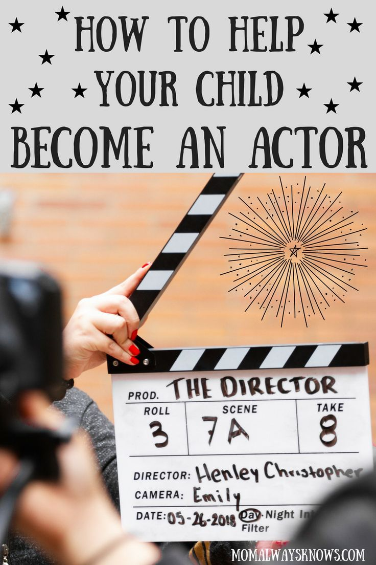 Child Loves Acting Help Prepare Them With These Tips So They Can Be A Child Actor Smart Parenting Confidence Kids Real Moms