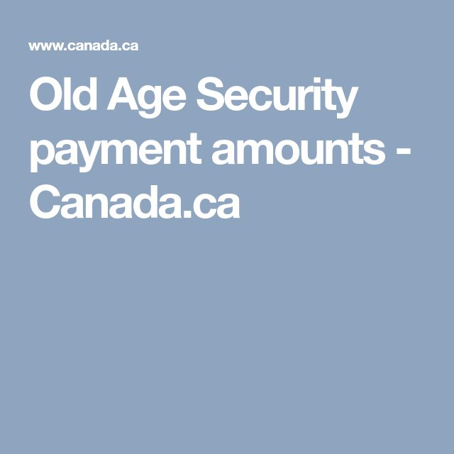 Old Age Security payment amounts - Canada.ca