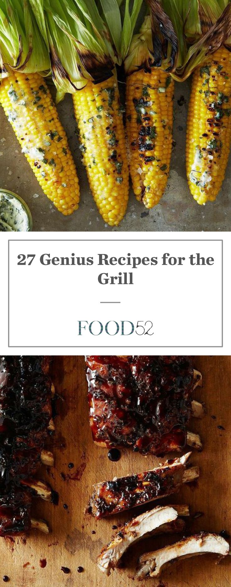 27 Genius Recipes for the Grill