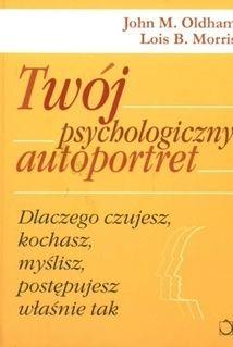 http://lubimyczytac.pl/ksiazka/56538/twoj-psychologiczny-autoportret-dlaczego-czujesz-kochasz-myslisz-dzialasz-wlasnie-tak