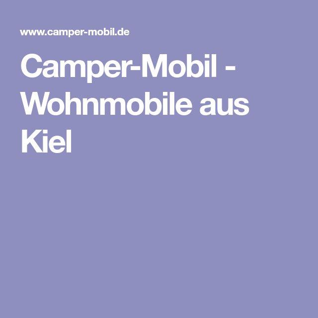 Camper-Mobil - Wohnmobile aus Kiel