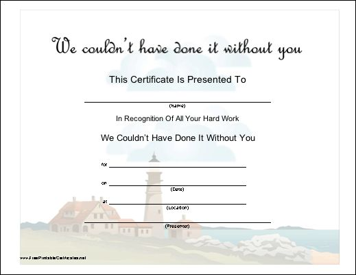 This certificate recognizes hard work by a volunteer. Features a scenic lighthouse design. Free to download and print