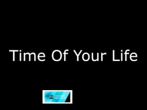 Time Of Your Life/Road MMJ