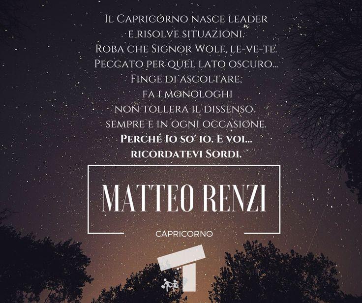 Per il segno del mese, il #Capricorno, il testimonial vip di quest'anno è un politico nostrano, famoso per le sue doti di leadership e per l'ascolto (sordo) del resto del mondo. Di chi parliamo? Boooh, difficile capirlo.  #oroscopo #oroscopodisadattato #capricorno #segnizodiacali #zodiaco #matteorenzi
