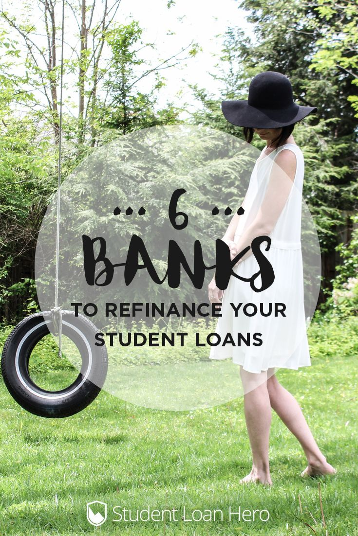 Thinking about refinancing your student loans? These are our top 6 picks for the best banks to refinance!