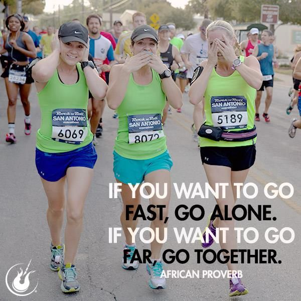 Go fast alone.  Go far together!