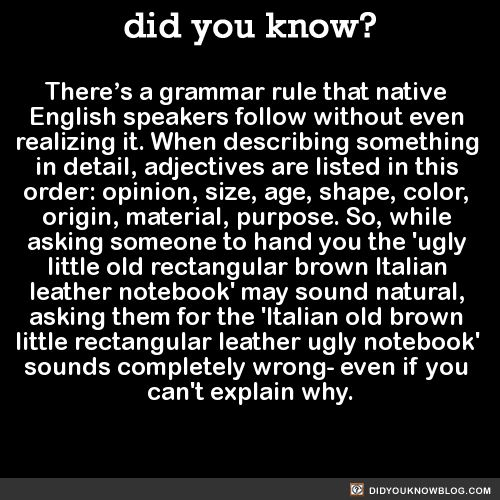 uberknitter - There's a grammar rule that native English speakers follow without even realizing it. When describing something in detail,...
