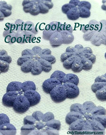 Spritz (Cookie Press) Cookies | Only Taste Matters                                                                                                                                                                                 More