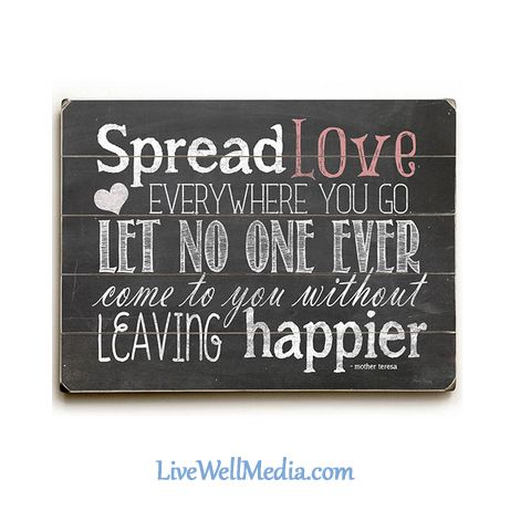 Love Posters Spread Love Wherever You Go Mother Teresa Quotes