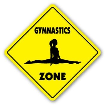 Amazon.com: GYMNASTICS ZONE Sign novelty gift sport gym: Patio, Lawn & Garden $8.99