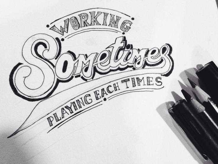 Sometimes lettering