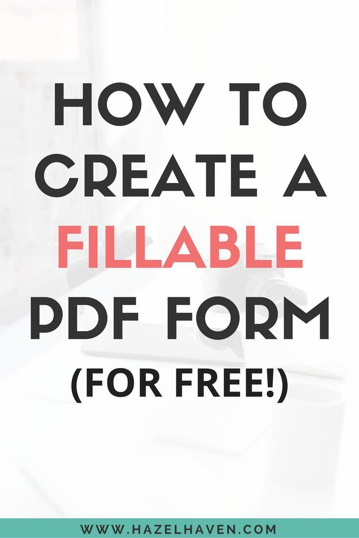 How to Create a Fillable PDF Form for free!