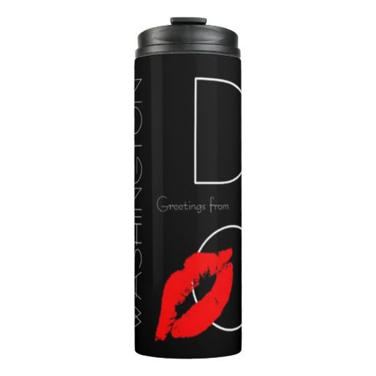 Greetings from #Washington D.C. Red Lipstick #Kiss Thermal Tumbler