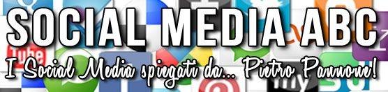 #SocialMediaABC: i Social Media spiegati da… Pietro Pannone!
