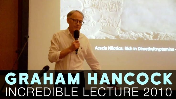 Graham Hancock Lecture on Ancient Civilizations [2010] - YouTube