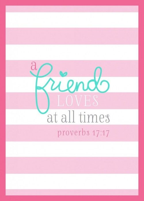 Proverbs 17:17 Friendship quotes, via Aphrodite's World
