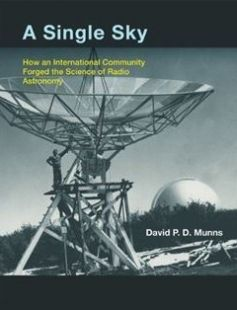 A Single Sky: How an International Community Forged the Science of Radio Astronomy free download by David P.D. Munns ISBN: 9780262018333 with BooksBob. Fast and free eBooks download.  The post A Single Sky: How an International Community Forged the Science of Radio Astronomy Free Download appeared first on Booksbob.com.