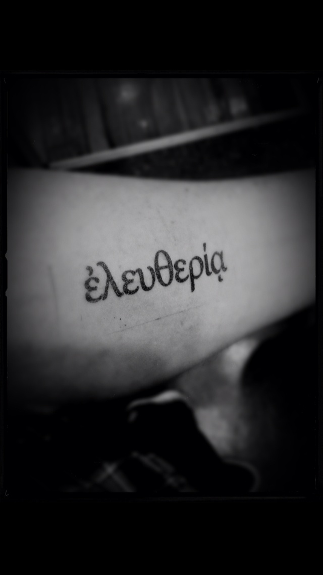 My first of probably many. It's the Greek word for freedom inspired by Galatians 5:1. Placement is left forearm.
