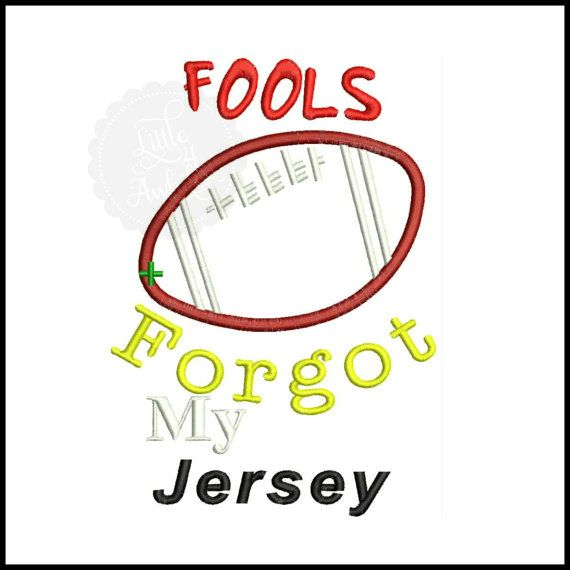 Fools Forgot My Jersey Football Saying Words by Little4Awhile www.little4awhile.etsy.com