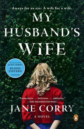 My Husband's Wife by Jane Corry | PenguinRandomHouse.com: Books