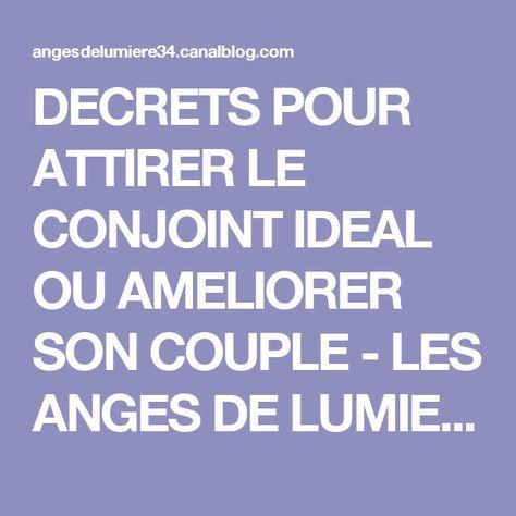 DECRETS POUR ATTIRER LE CONJOINT IDEAL OU AMELIORER SON COUPLE - LES ANGES DE LUMIERE 34