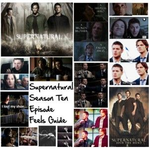 Supernatural Season Ten Episode Feels Guide