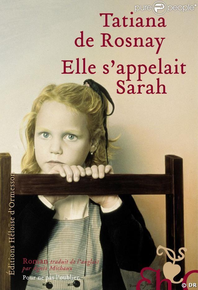 Elle s'appelait Sarah, c'est l'histoire de deux familles que lie un terrible secret, c'est aussi l'évocation d'une des pages les plus sombres de l'Occupation. Un roman bouleversant sur la culpabilité et le devoir de mémoire, qui connaît un succès international, avec des traductions dans trente-quatre pays.