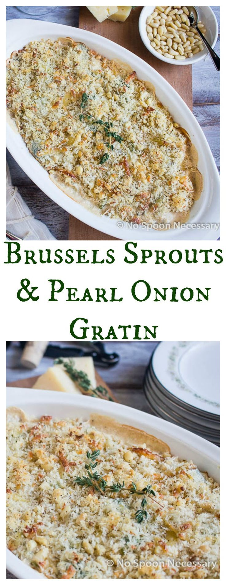 Brussels Sprouts and Pearl Onion Gratin - My Family's Favorite Thanksgiving Dish!