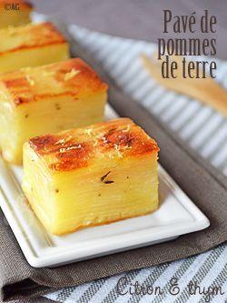 Pavés de pommes de terre aux zestes de citron & thym - Accompagnement de fêtes -