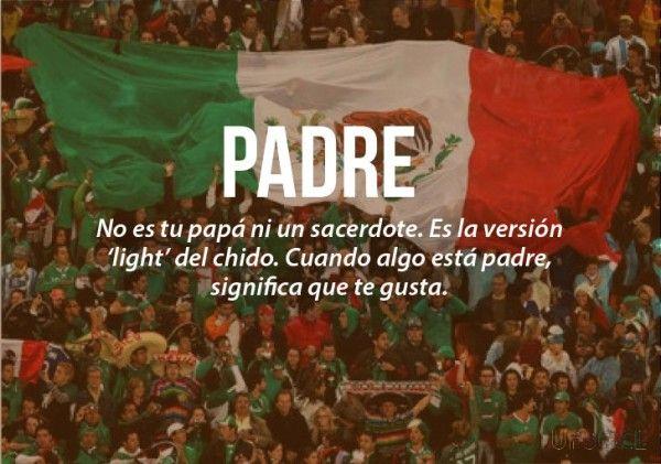expresiones mexicanas significado de padre