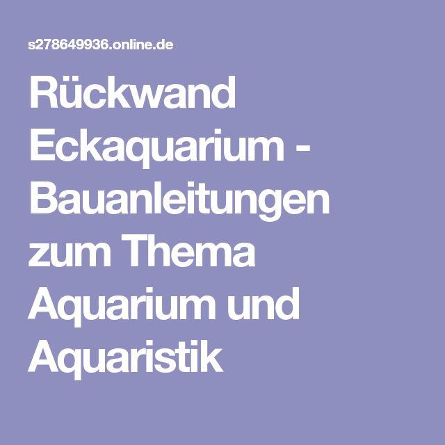 Rückwand Eckaquarium - Bauanleitungen zum Thema Aquarium und Aquaristik
