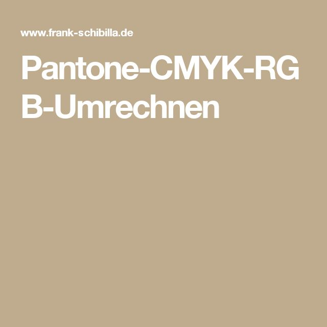 Pantone-CMYK-RGB-Umrechnen