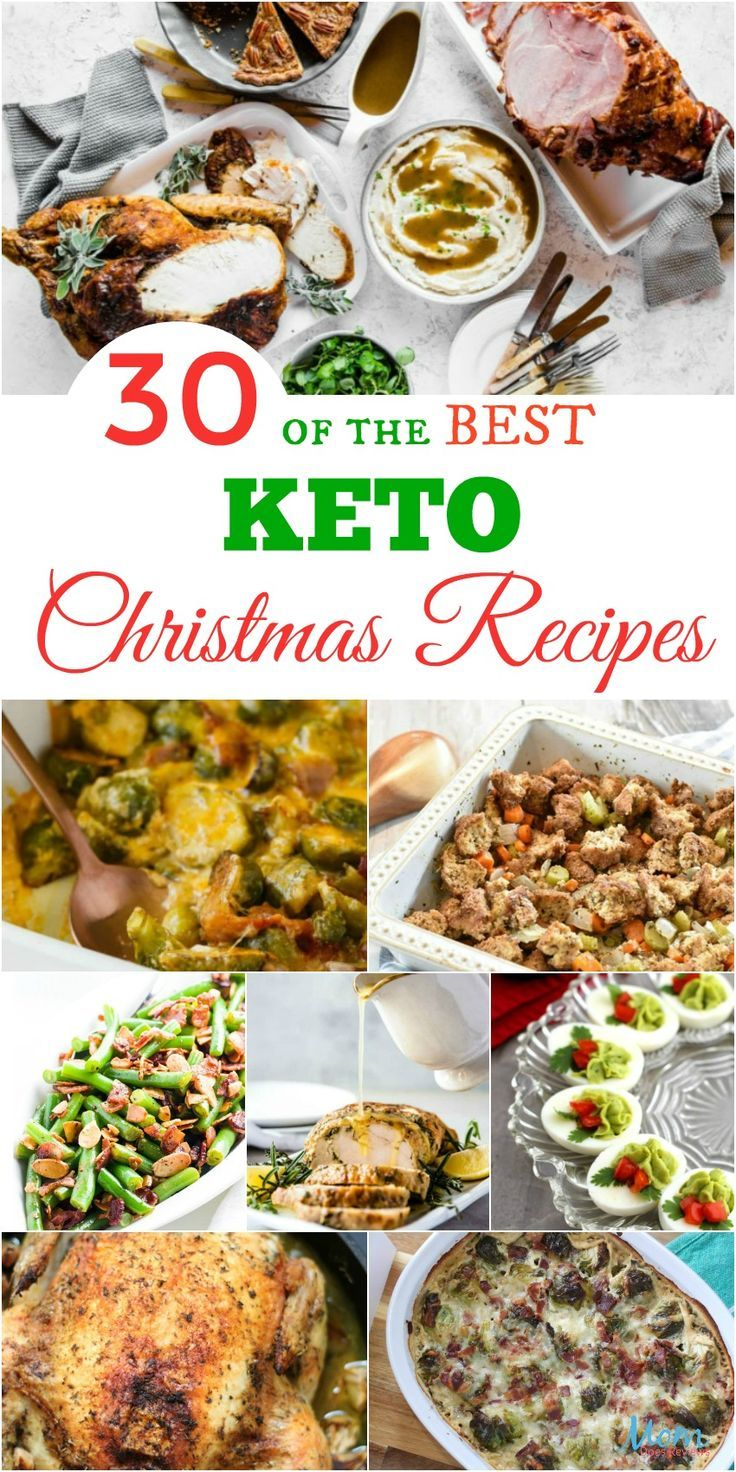 30 Of The Best Keto Christmas Recipes Guaranteed To Please Keto Christmas Christmas Food Dinner Christmas Food
