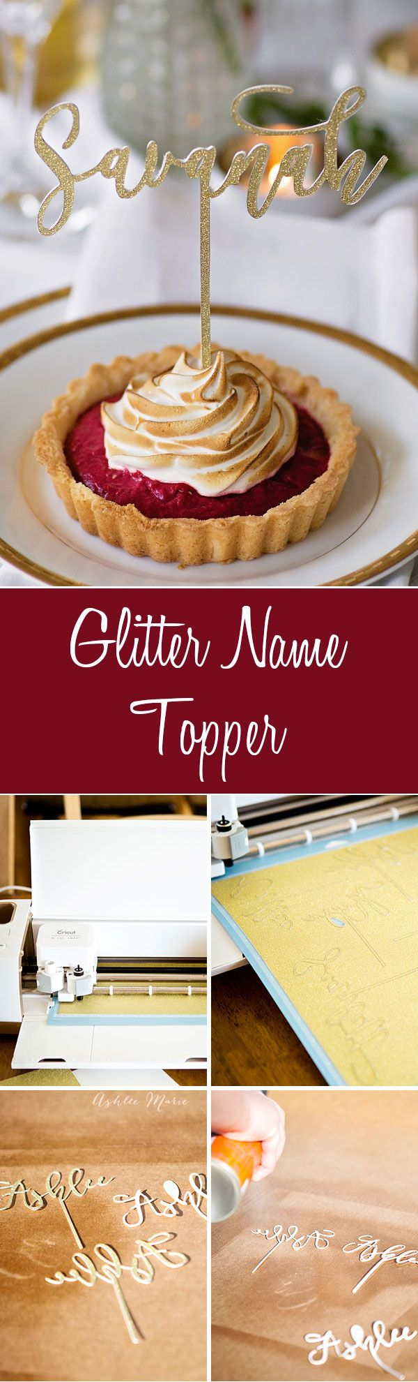 cut your own name topper from glitter cardstock and post board with a cricut explore