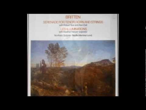 Britten - Serenade for Tenor, Horn and Strings, Op. 31 [Part 1/2] - Tear: Tenor. Brain: Horn.
