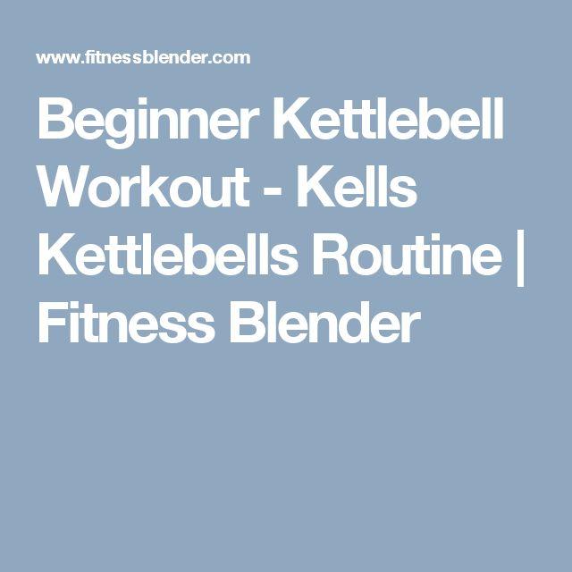 Full Body Kettlebell Workout For Beginners: 25+ Best Ideas About Beginner Kettlebell Workout On