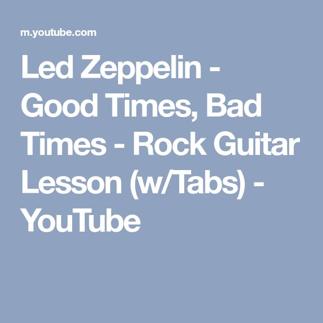 Led Zeppelin - Good Times, Bad Times - Rock Guitar Lesson (w/Tabs) - YouTube