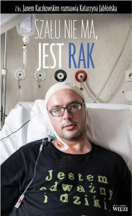 Dzielny ksiądz z puckiego hospicjum - ks. Jan Kaczkowski
