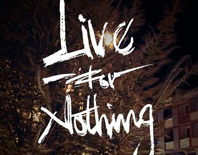 "Check out new work on my @Behance portfolio: ""Live for nothing"" http://be.net/gallery/38166927/Live-for-nothing"