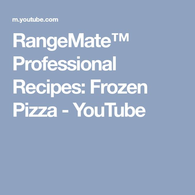 RangeMate™ Professional Recipes: Frozen Pizza - YouTube