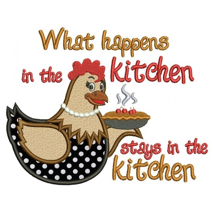 kitchen embroidery designs. What Happens In The Kitchen Hen Cooking Applique Machine Embroidery  Digitized Design Pattern 303 best machine embroidery birds images on Pinterest