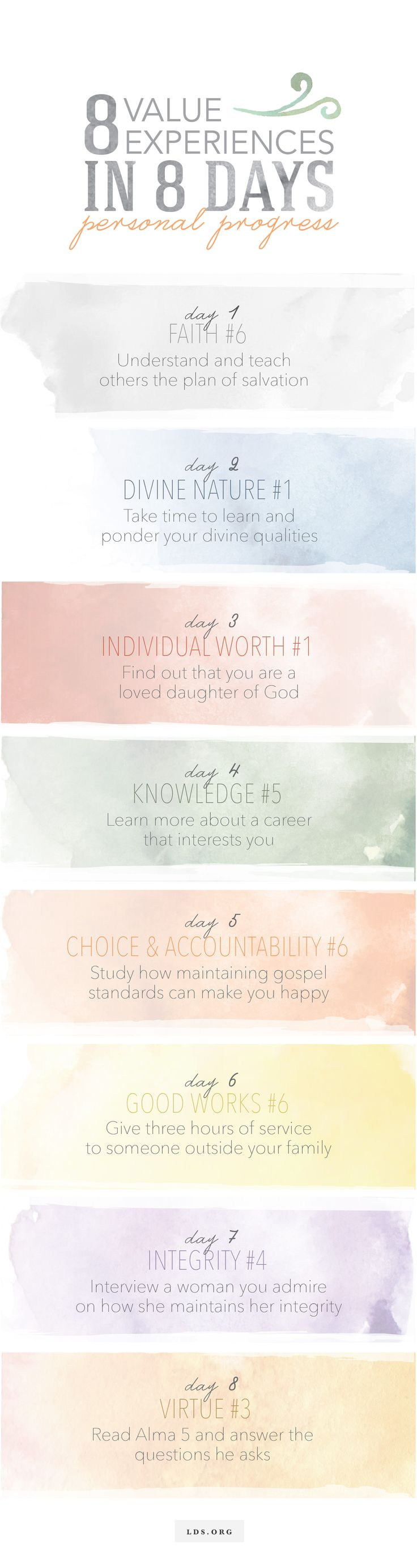 Complete eight personal progress value experiences in eight days. Be sure to look at the handbook for full value requirements. #LDS