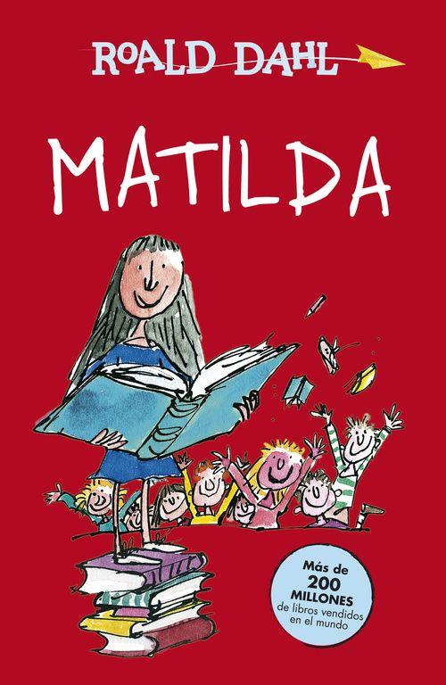 Matilda / Roald Dahl ; ilustraciónes de Quentin Blake ; traducción de Pedro Barbadillo. I*** Dah
