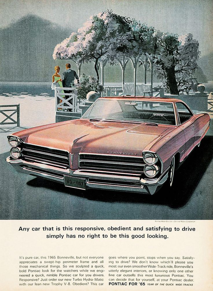 https://flic.kr/p/dWgnJE | Pontiac Bonneville '65 | Pontiac Bonneville Any car that is this responsive, obedient and satisfying to drive simply has no right to be this good looking Pontiac for '65 Advertisment by General Motors (1965) Illustration by Art Fitzpatrick & Van Kaufman