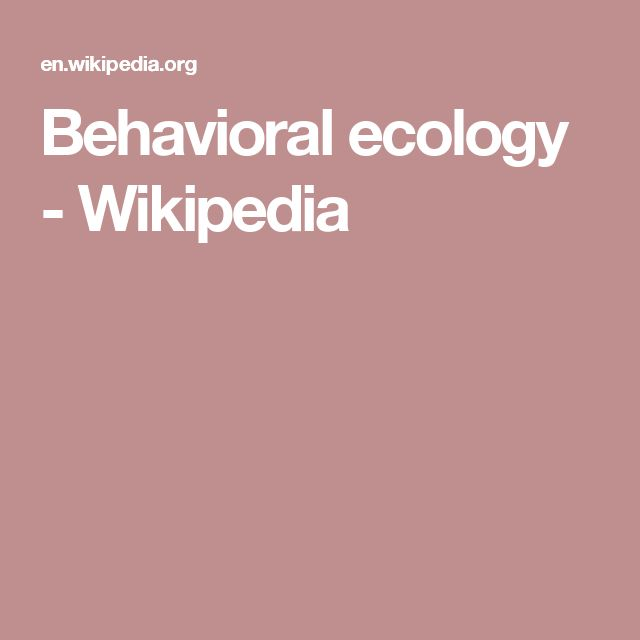 Behavioral ecology - Wikipedia