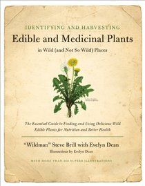 Love this website - First Ways. Lots of great info on wild edibles.