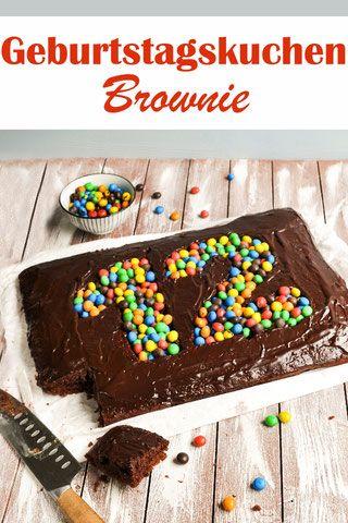 Geburtstagskuchen. Brownie. – mix you happy – Food & Non Food Rezepte (Ess …   – Kuchen, Torten, Muffins