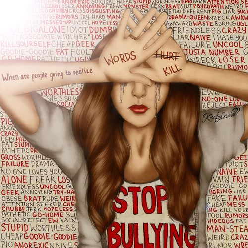 When are people going to realize that words kill. Stop Bullying!!! by Kristina Webb.